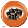 The Dog and Friends Bowling Ball- Yorkshire Terrier