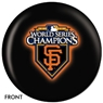 San Francisco Giants World Series Champs Bowling Ball - Version 2