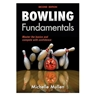 Bowling Fundamentals Book by Michelle Mullen- 2nd Edition